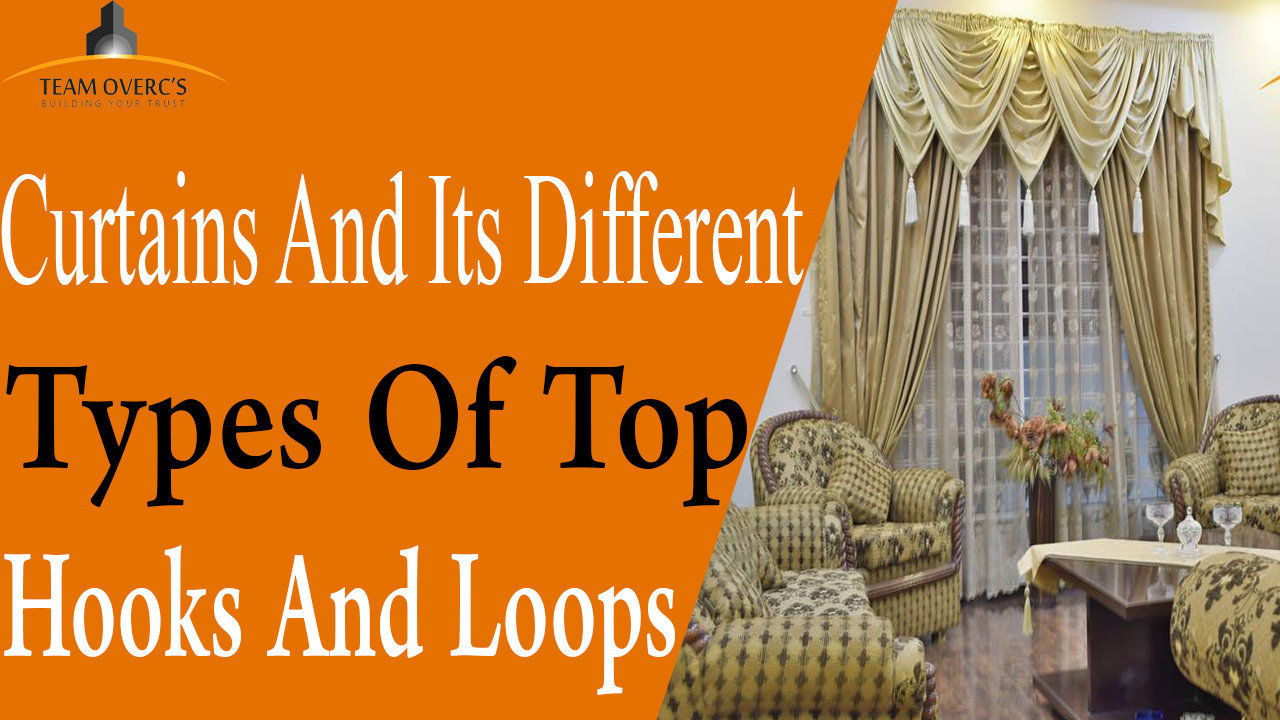Curtains And Its Diffe Types Of Top
